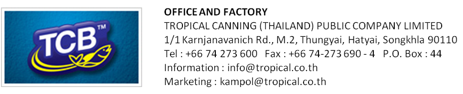 TROPICAL CANNING (THAILAND) PCL.,